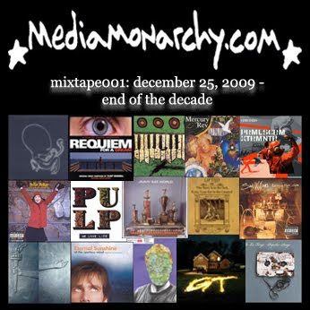 media monarchy mixtape001: end of the decade