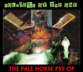 ground zero: soldiers of the one - the pale horse psyop
