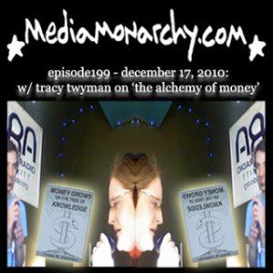 Media Monarchy Episode199 w/Tracy Twyman on 'The Alchemy of Money'
