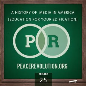 peace revolution: episode025 - a history of media in america