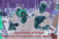 quartzsite, az: blueprint for a police state takeover?