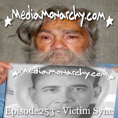Media Monarchy: Episode253 - Victim Sync