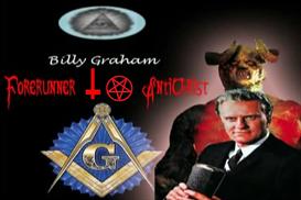 Billy Graham:  Forerunner Anti-Christ